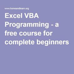 Excel VBA Programming - a free course for complete beginners Visual Basic Programming, Computer Help, Computer Tips, Computer Internet, Computer Science, Computer Keyboard, Vba Excel, Excel For Beginners, Excel Macros