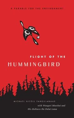 """Flight of the Hummingbird: A Parable for the Environment"" by Michael Nicoll Yahgulanaas - shortlisted for the 2009 Bill Duthie Booksellers' Choice Award"