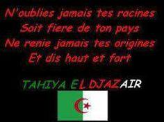 (Tahiya el djazair) veut tout simplement dire VIVE L'ALGÉRIE !