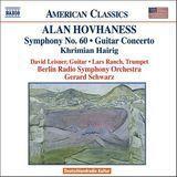 Alan Hovhaness: Symphony No. 60; Guitar Concerto; Khrimian Hairig [CD], 11936664
