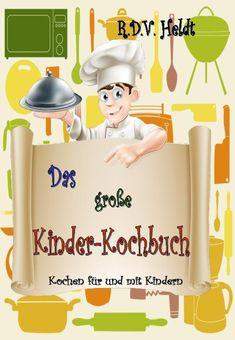 Kinder sollten wissen was sie essen! Hier lernen sie nicht nur die Lebensmittel kennen, sondern auch ihre Zubereitung.