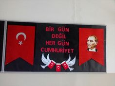 Cumhuriyet Bayramı Classroom Bulletin Boards, Republic Day, First Grade, School Projects, Independence Day, Preschool, October, Flag, Teaching