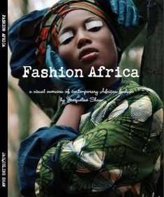 Have you got your copy yet?  The must have book of the year 'Fashion Africa'   with nearly 300pp of photos, interviews, and beautiful illustrations! check out info here: http://www.africafashionguide.com/book-review/fashion-africa-by-jacqueline-shaw-afg-publishing/