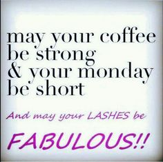 Coffee and 3D Fiber Lash Mascara+ = your ready for your week