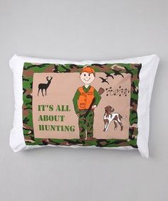 Personalized It's All About Hunting Pillow Case