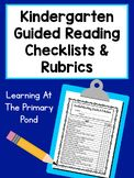 Kindergarten Guided Reading Checklists and Rubrics