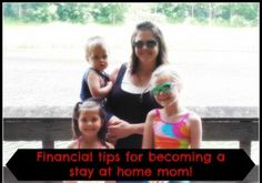 Financial Tips for Becoming a Stay at Home Mom
