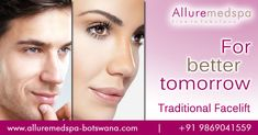 In this blog we are talking about look fresh and charming by visiting best clinic for Traditional Facelift in Gaborone, Francistown and Botswana.