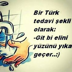 Bir Türk tedavi şekli :)) Big Words, Cool Words, Small Letters, Karma, Favorite Quotes, Funny Quotes, Messages, Humor, This Or That Questions