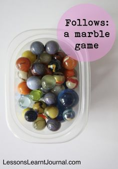 Who remembers playing marbles!? Here's how to play Follows with your kids from Lesson Learnt Journal