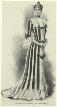 Tea gown: a hybrid between a bathrobe of this time and an evening gown. Tea gowns were made of rich fabrics like evening gowns but had higher necklines. Also, they were easier to put on and women did not need the help of their ladies maid to get into these dresses.   Tea-gown of white lace and satin. (1899)