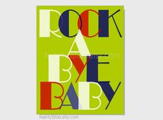 Rock A Bye Baby 8x10 Print for Nursery Wall Art, Perfect for a Boy or Girl, Choose Your Own Colors, Rhyme Typography Art show in green, red and blue