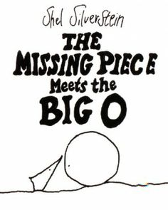 The Missing Piece Meets the Big O by Shel Silverstein | Children's Books About Love - Parenting.com