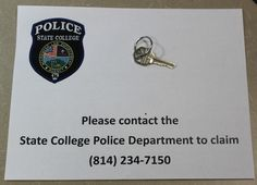 Found Keys. Please contact the SCPD at 814-234-7150.