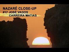 NAZARÉ CLOSE-UP - #17 José Vagos Carreira Matias - YouTube