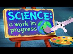Science: A Work in Progress - shows how science isn't produced through one linear method, but through an interconnected set of practices, and examines ways t...