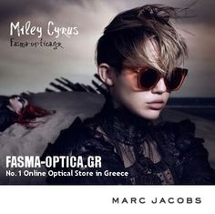 8d0f278c0c Miley Cyrus  Marc Jacobs δείτε τα στο fasma-optica.gr Miley Cyrus