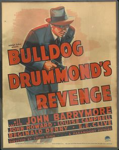 Bulldog Drummond's Revenge Stars: John Barrymore, John Howard, Louise Campbell, Reginald Denny, E. Turner Classic Movies, Classic Films, Sci Fi Movies, Good Movies, Detective Movies, John Howard, Bogart And Bacall, John Barrymore, Movie Theater