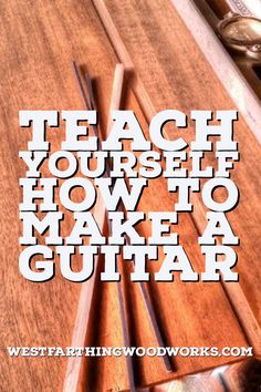 You can teach yourself how to make a guitar. It's not as hard as it seems, and if you have done some woodworking before you can make a great guitar. Enjoy, and happy building.
