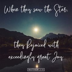 "Free Bible Verse Art Downloads for Printing and Sharing! bibleversestogo.com ""When they saw the star, they rejoiced with exceedingly great joy."" Matthew 2:10 #verseoftheday #DailyBibleVerse #Scripture #scriptureart #BibleVerse #bibleverses #bibleverseoftheday #Jesus #Christian #truth #Godlovesyou #life"