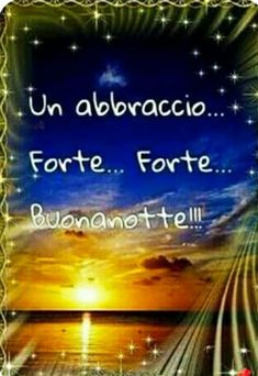 Good Night Babe, Day For Night, Good Morning, Italian Greetings, Italian Phrases, Happy Everything, Inspirational Thoughts, Sweet Dreams, Slaap Lekker