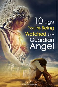 10 Signs You're Being Watched By A Guardian Angel - https://themindsjournal.com/10-signs-youre-being-watched-by-a-guardian-angel/
