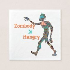 Zombody Is Hungry Paper Napkin - home gifts ideas decor special unique custom individual customized individualized