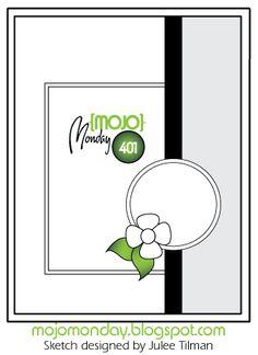 Mojo Monday 401 Card Sketch Sketch designed by Julee Tilman #mojomonday #vervestamps #cardsketches #sketchchallenge