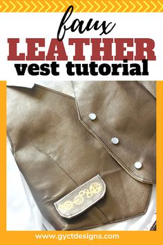 Make your own faux leather vest with this simple tutorial and a bit of Cricut faux leather. Handmade Halloween Costumes, Halloween Sewing, Fall Sewing, Halloween Crafts, Sewing Patterns For Kids, Easy Sewing Projects, Sewing Ideas, Sewing Tutorials, Steampunk Hat