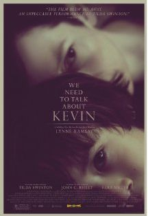 We Need to Talk About Kevin. Mothers and monster children is a genre unto itself, but this one, starring Tilda Swinton & directed by Lynne Ramsay, is 112 minutes of almost unrelieved tension. So good.
