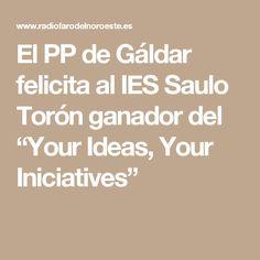 """El PP de Gáldar felicita al IES Saulo Torón ganador del  """"Your Ideas, Your Iniciatives"""""""
