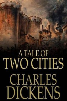A Tale of Two Cities by Charles Dickens - Set in England and France during the French Revolution, it deals with ideas of grace and resurrection and explores the mob mentality of the Revolution. (Bilbary Town Library: Good for Readers, Good for Libraries)