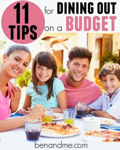 Here are 11 tips to help your family enjoy dining out on a budget.