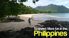 STRANDED. More FUN in the Philippines!