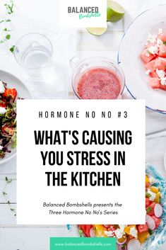 Part of Balanced Bombshells 3 Part Hormone No No's Series: what's causing you stress in the kitchen. Learn what habits are contributing to unbalanced hormones and how you can eat to feel great. Foods To Balance Hormones, Balance Hormones Naturally, Healthy Fats, Healthy Eating, Keto For Women, Improve Gut Health, Adrenal Health, Female Hormones