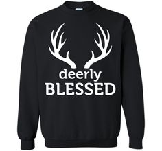 Deerly Bless Graphic Hunting Funny T-shirt T-Shirt