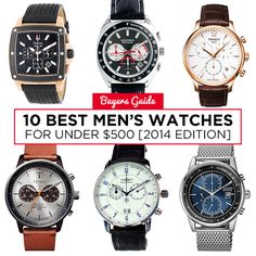 10 Best Watches Under $500 [2014 Edition]