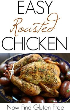This EASY ROASTED CHICKEN is a simple recipe for a Sunday dinner or whenever you want an elegant meal without all the fuss. | gluten free chicken recipes | gluten free dinner | roasted chicken recipe | whole chicken recipes | easy chicken recipes || Now Find Gluten Free
