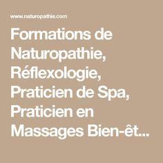 Formations de Naturopathie, Réflexologie, Praticien de Spa, Praticien en Massages Bien-être, par stages - Formation Naturopathe Iridologue agréée APNF