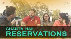 Delhi on Reservations || #GhantaHai