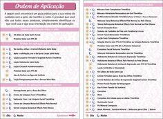 Utilize esse folheto para auxiliar suas clientes com a sequência correta de aplicação dos produtos.