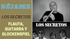 """""""Déjame"""" de Los Secretos con flauta dulce y guitarra (incluye notas y acordes)"""