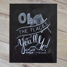 Oh the Places You'll Go Print - Dr Suess Print - Chalk Art - Chalkboard Art - Nursery Print - Motivational Print - Hand Drawn