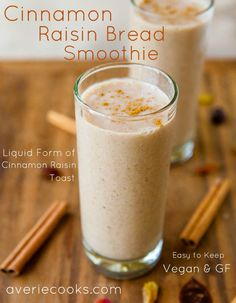 Cinnamon Raisin Bread Smoothie - Tastes like cinnamon raisin toast! Plenty of cinnamon flavor & just sweet enough to be so satisfying!