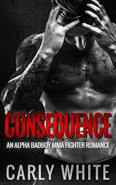 ROMANCE: MMA FIGHTER ROMANCE: Consequence (Bad Boy MMA Fi... http://www.amazon.com/dp/B01EENW92A/ref=cm_sw_r_pi_dp_H1Mgxb0X2P5F9