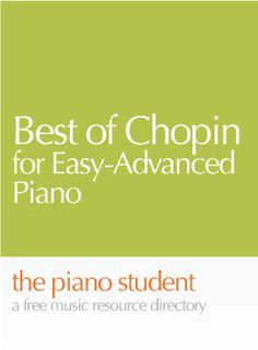 Best of Chopin | 5 Pieces of Free Piano Sheet Music for Piano Solo - https://thepianostudent.wordpress.com/2008/12/13/free-chopin-sheet-music-for-piano/