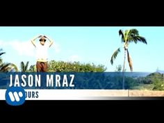 Jason Mraz - I'm Yours (Official Music Video)
