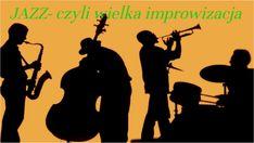 Jazz - czyli wielka improwizacja by Małgorzata Banasik on Genially Jazz, Blues, Presentation, Movies, Movie Posters, Films, Jazz Music, Film Poster, Cinema