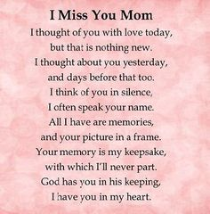 I miss you mom love quotes i miss you mother quotes love quotes for mom Mom In Heaven Quotes, Missing Mom In Heaven, Miss My Mom Quotes, Heaven Poems, Mother In Heaven, Phrase Choc, Mom I Miss You, Remembering Mom, Grieving Quotes