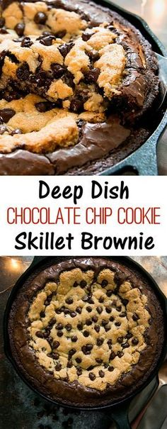 Deep Dish Chocolate Chip Cookie Skillet Brownie. Combining cookies and brownies into one decadent dessert, baked in a cast iron skillet. #dessertfoodrecipes